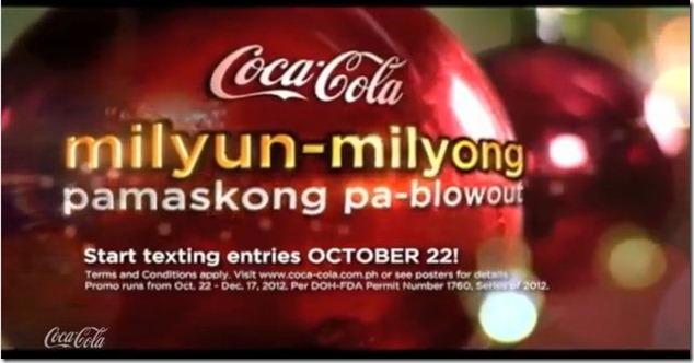 COCA-COLA MILYUN-MILYONG PAMASKONG PA-BLOW OUT promo